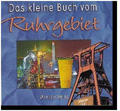 Das kleine Buch vom Ruhrgebiet